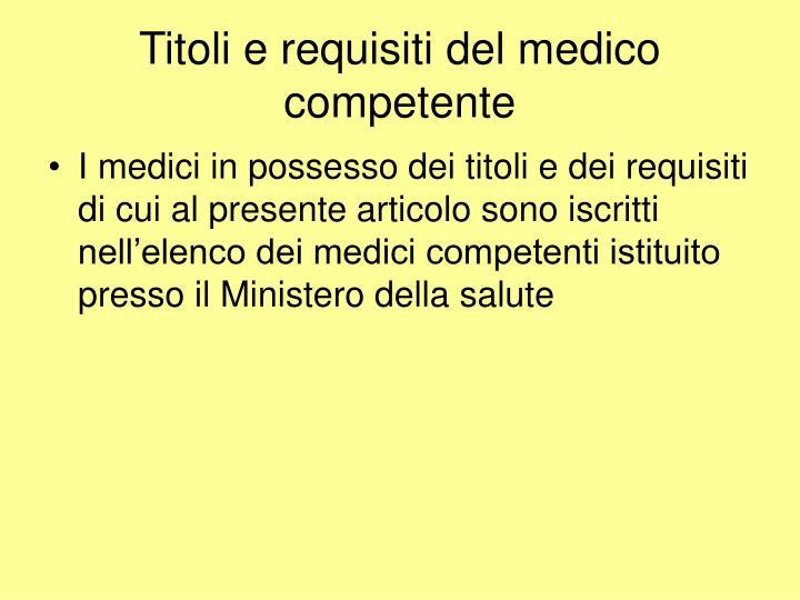 Titoli e requisiti del medico competente