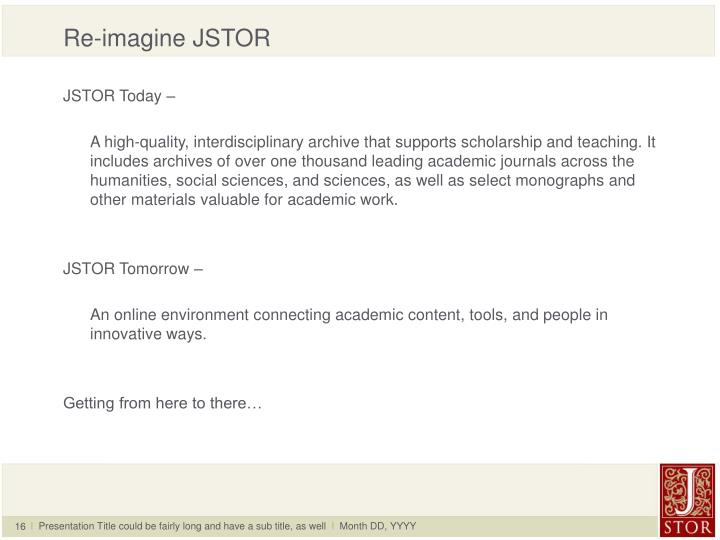 Re-imagine JSTOR