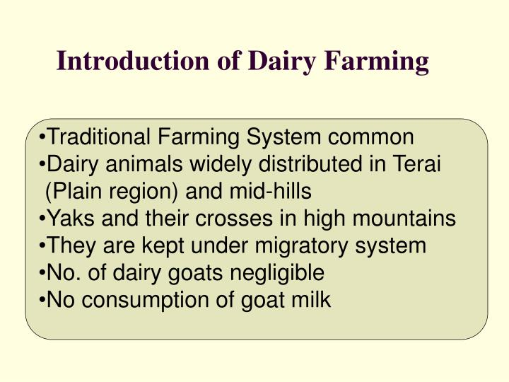 Introduction of dairy farming