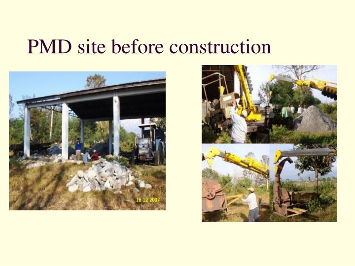 PMD site before construction