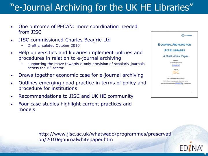 """e-Journal Archiving for the UK HE Libraries"""