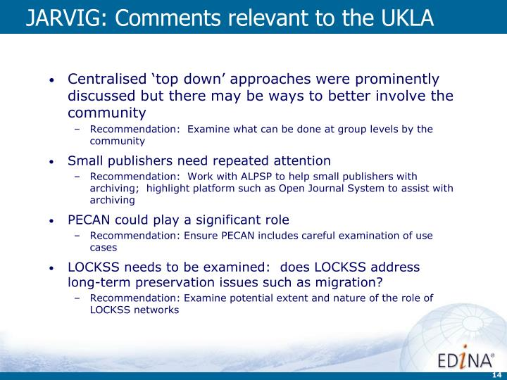 JARVIG: Comments relevant to the UKLA