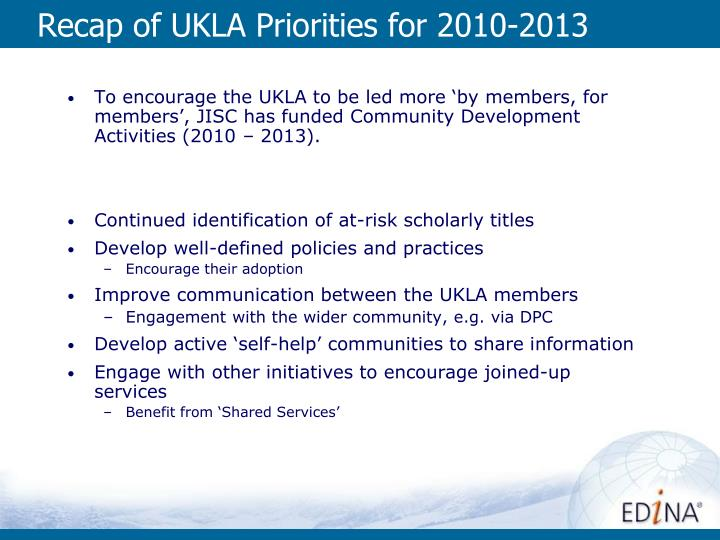 Recap of UKLA Priorities for 2010-2013
