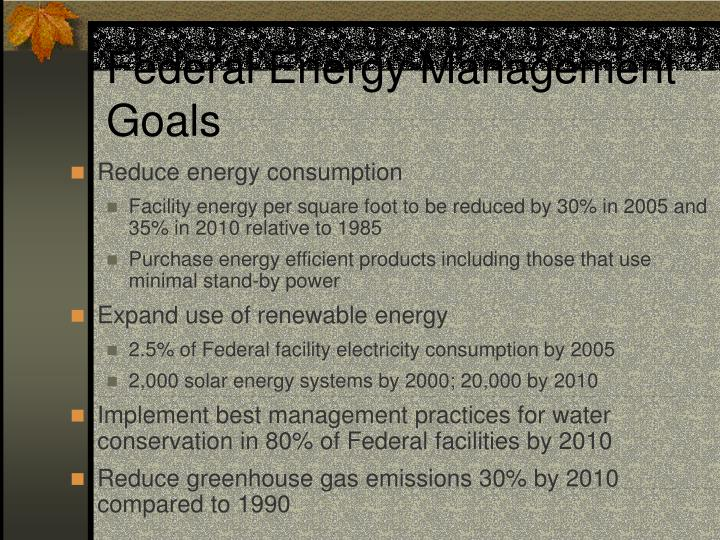 Federal Energy Management Goals