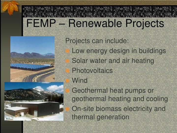 FEMP – Renewable Projects