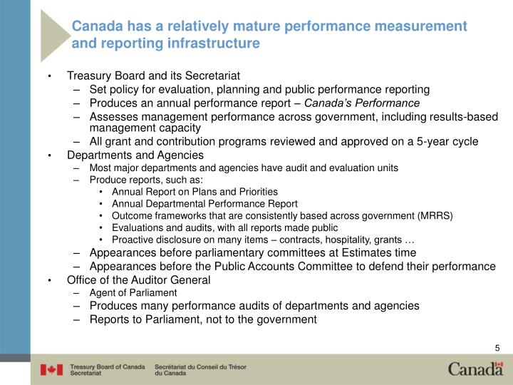Canada has a relatively mature performance measurement and reporting infrastructure