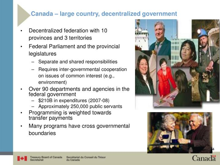Canada – large country, decentralized government