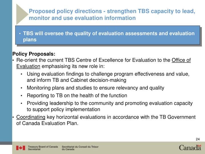 Proposed policy directions - strengthen TBS capacity to lead, monitor and use evaluation information