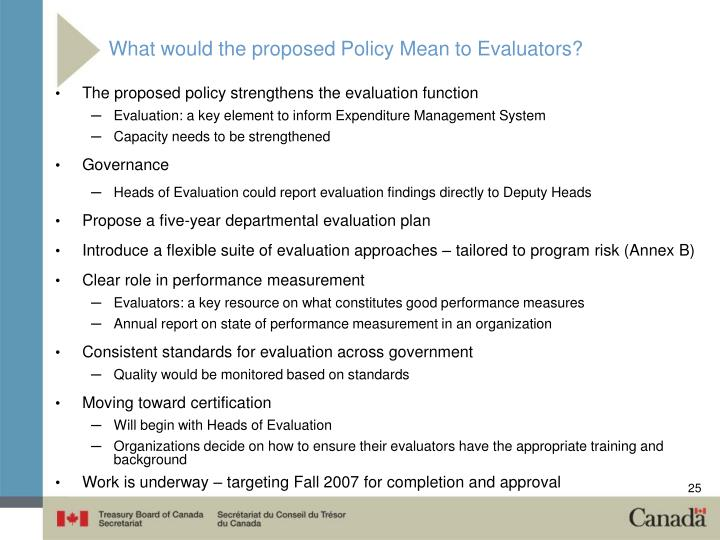 What would the proposed Policy Mean to Evaluators?