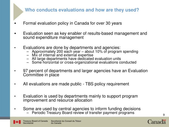 Who conducts evaluations and how are they used?