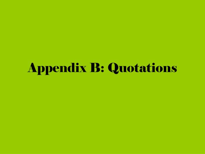 Appendix B: Quotations