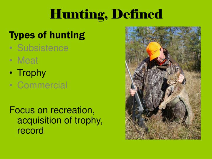 Hunting, Defined