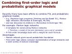 combining first order logic and probabilistic graphical models