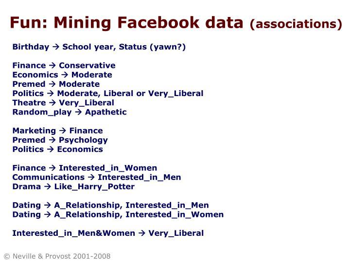 Fun: Mining Facebook data