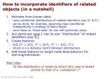 how to incorporate identifiers of related objects in a nutshell