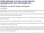 initial attempts at on line social network marketing were not well thought out