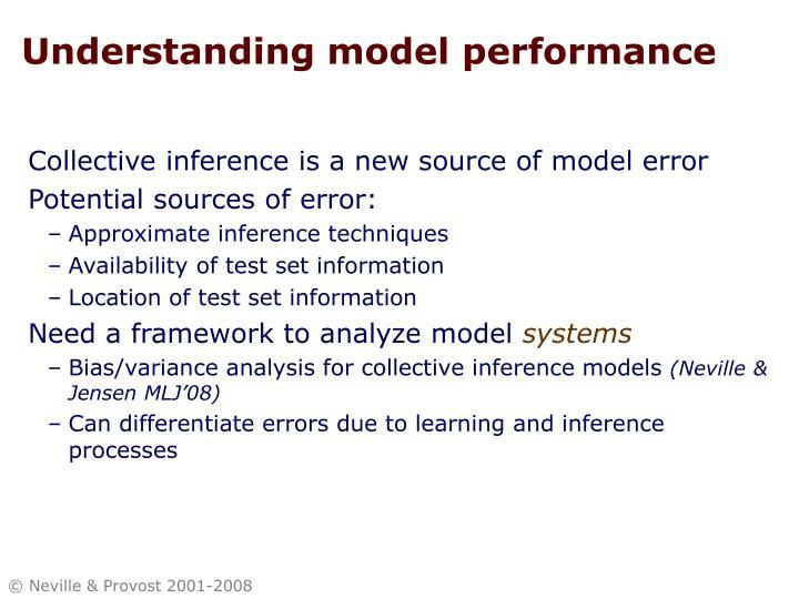 Understanding model performance