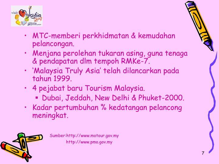 MTC-memberi perkhidmatan & kemudahan pelancongan.