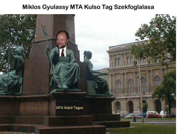 Miklos Gyulassy MTA Kulso Tag Szekfoglalasa