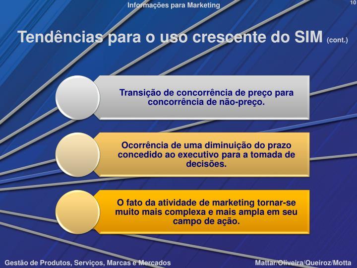 Tendências para o uso crescente do SIM