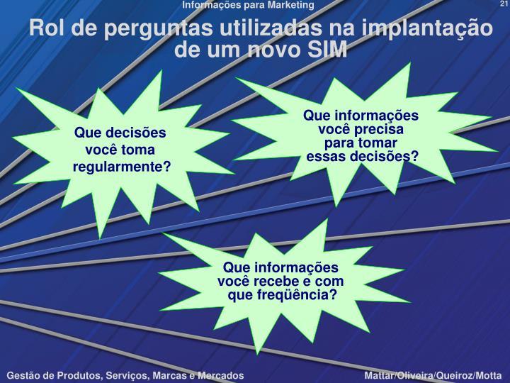 Rol de perguntas utilizadas na implantação