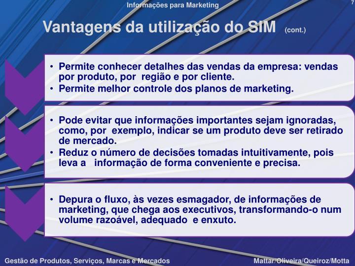 Vantagens da utilização do SIM