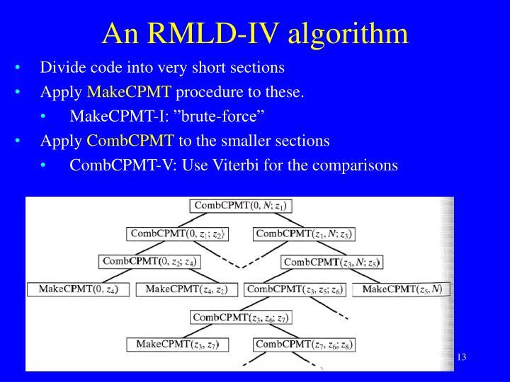 An RMLD-IV algorithm