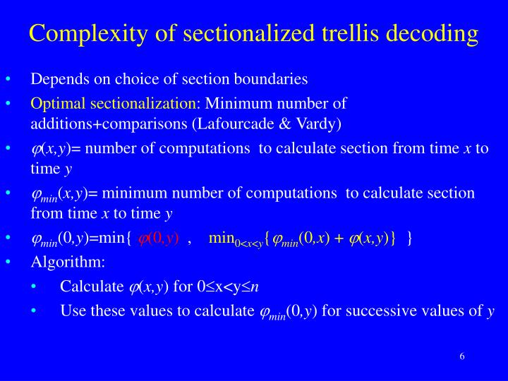 Complexity of sectionalized trellis decoding