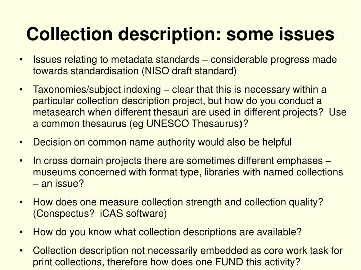 Collection description: some issues