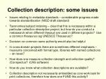 collection description some issues