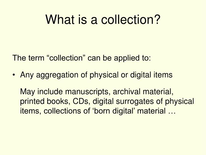 What is a collection