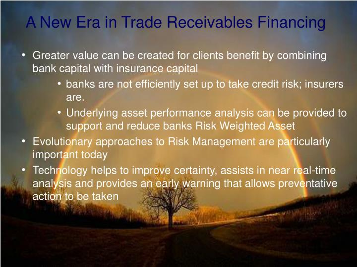 A New Era in Trade Receivables Financing