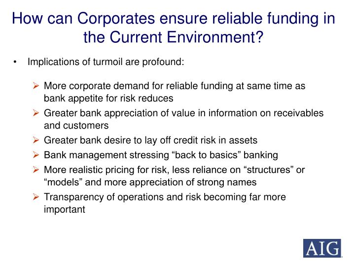 How can Corporates ensure reliable funding in the Current Environment?