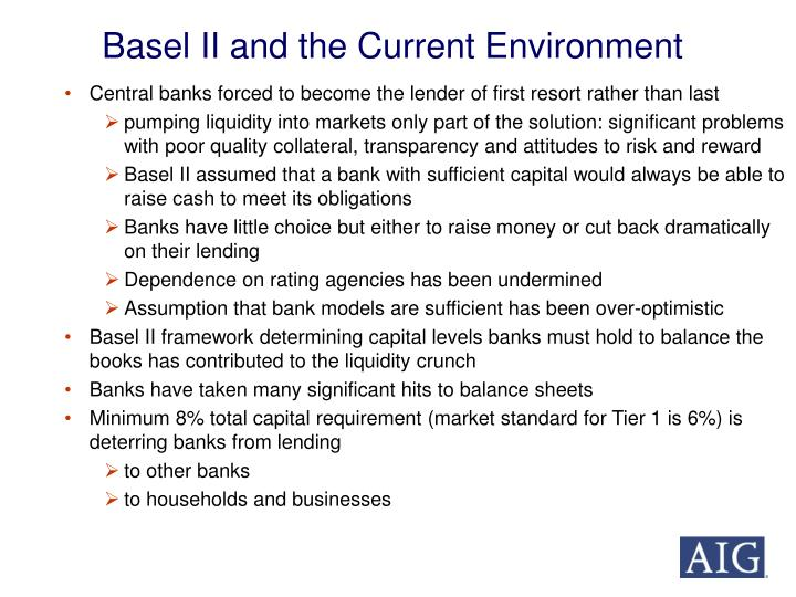 Basel II and the Current Environment