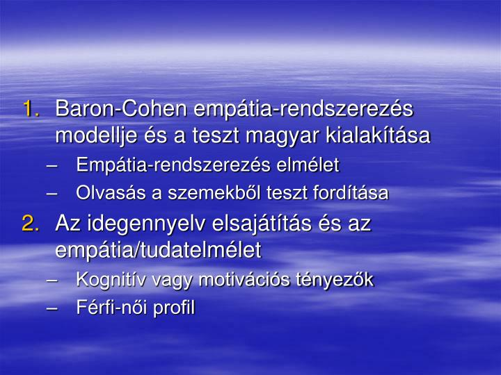 Baron-Cohen empátia-rendszerezés modellje és a teszt magyar kialakítása