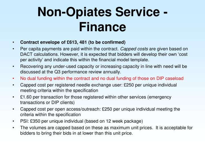Non-Opiates Service - Finance
