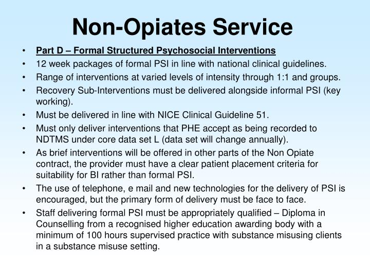 Non-Opiates Service