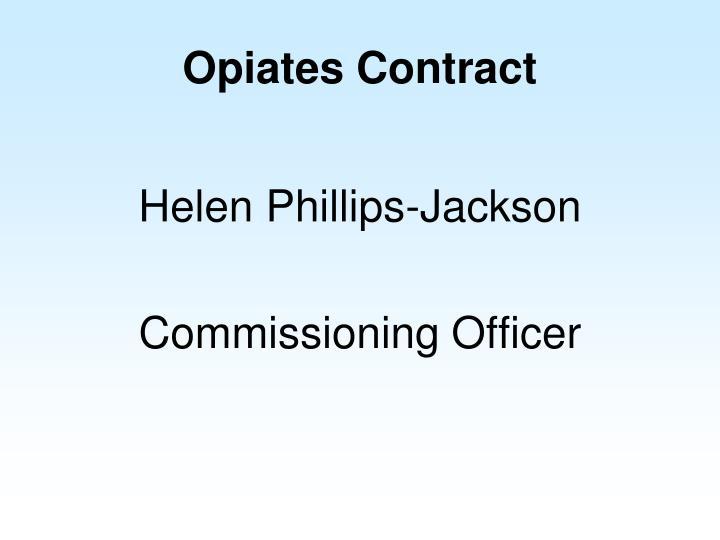 Opiates Contract