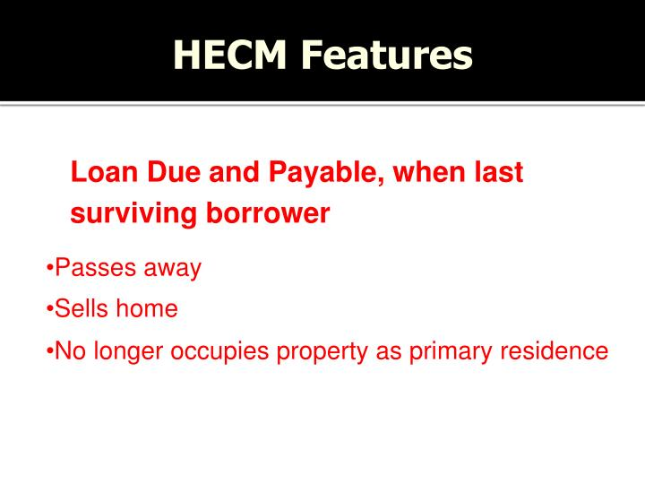 HECM Features