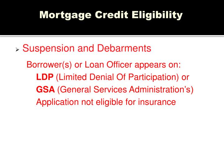 Mortgage Credit Eligibility