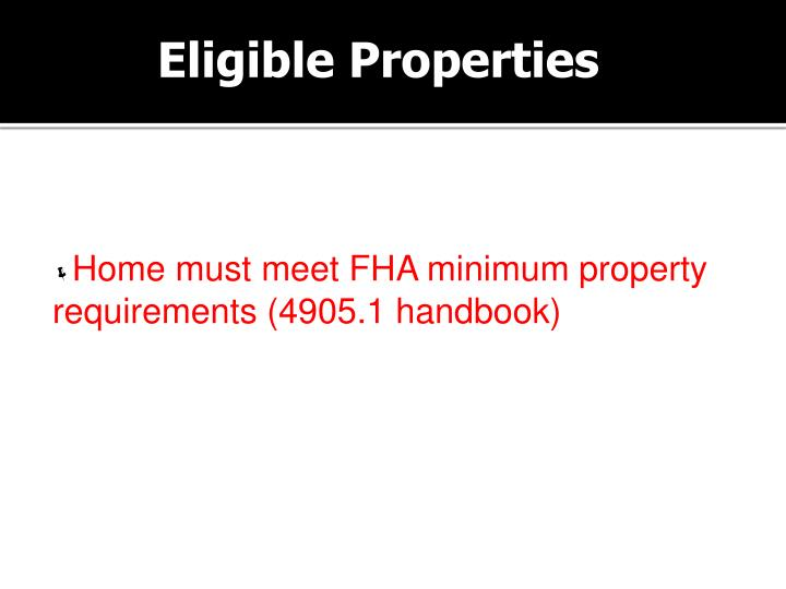 Eligible Properties