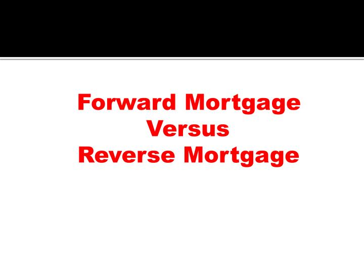 Forward Mortgage