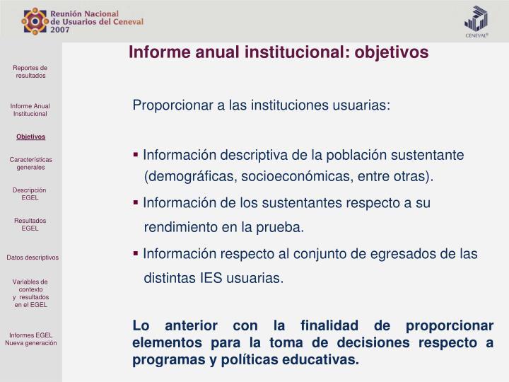 Informe anual institucional: objetivos