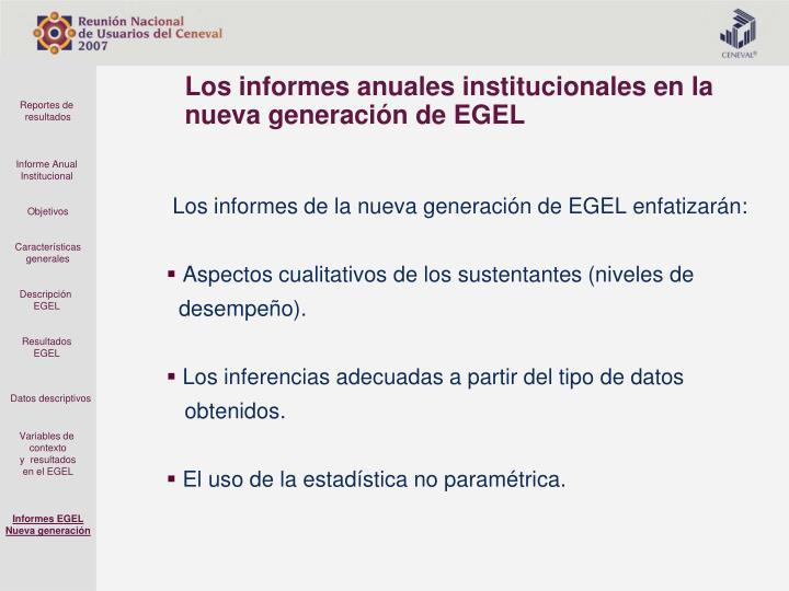 Los informes de la nueva generación de EGEL enfatizarán: