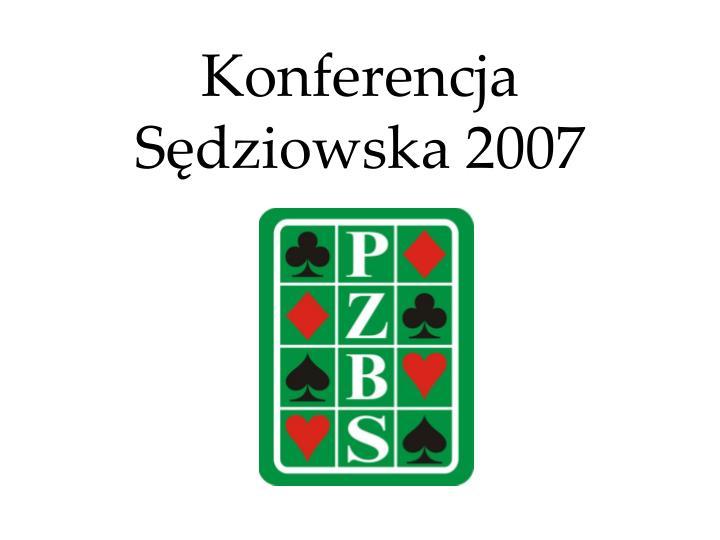 Konferencja Sędziowska 2007