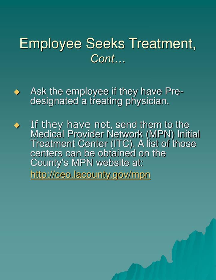 Employee Seeks Treatment,