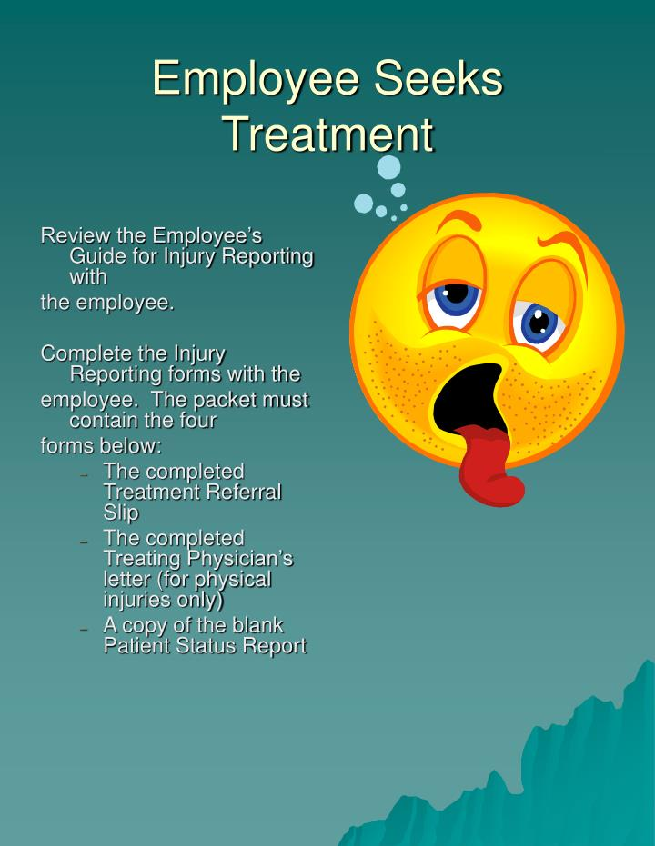 Employee Seeks Treatment