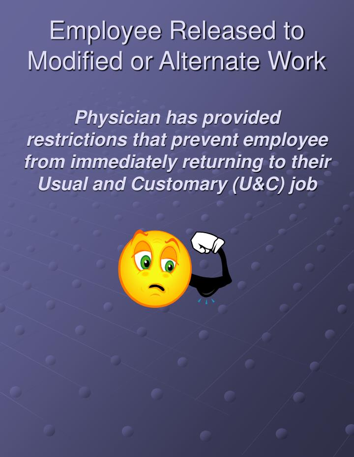 Employee Released to Modified or Alternate Work