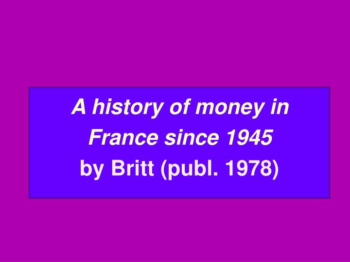 A history of money in France since 1945