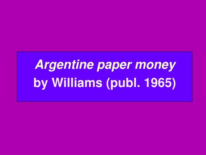 Argentine paper money